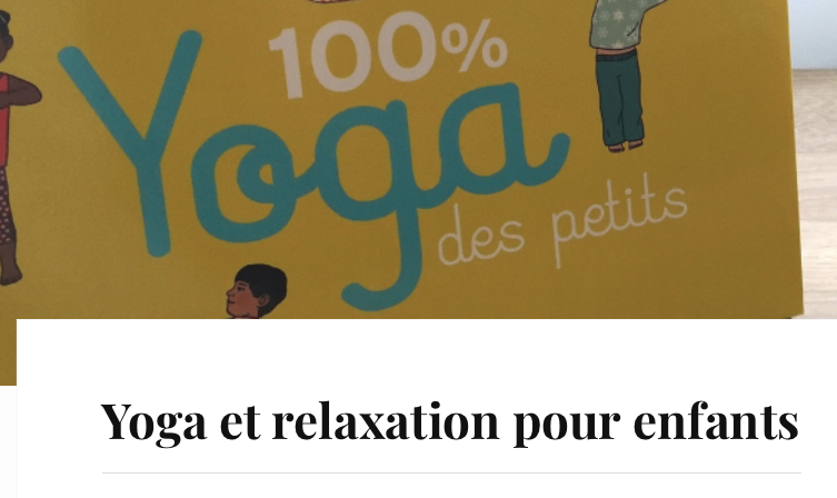 yoga petits blog papa ratatam top selection vie trepidante maman